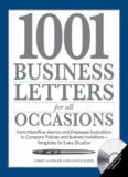 1001 business letters for all occasions : from interoffice memos and employee evaluations