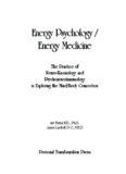 Energy Psychology / Energy Medicine: Exploring the Mind/Body Connection