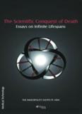 The Scientific Conquest of Death