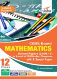 CBSE Board Class 12 Mathematics Solved Papers 2008 - 2017 in Level of Difficulty Chapters with 3
