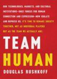Douglas Rushkoff Team Human W. W. Norton Company (2019)