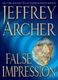 False Impression - Jeffrey Archer.pdf