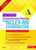 Saunders Comprehensive Review for the NCLEX-RN Examination, 5e