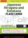 Japanese Hiragana and Katakana Flash Cards Kit: Learn the Two Japanese Alphabets Quickly & Easily