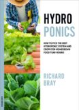 Hydroponics  How to Pick the Best Hydroponic System an Year-Round (Urban Homesteading Book 1