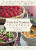The Whole Life Nutrition Cookbook  Over 300 Delicious Whole Foods Recipes, Including Gluten-Free